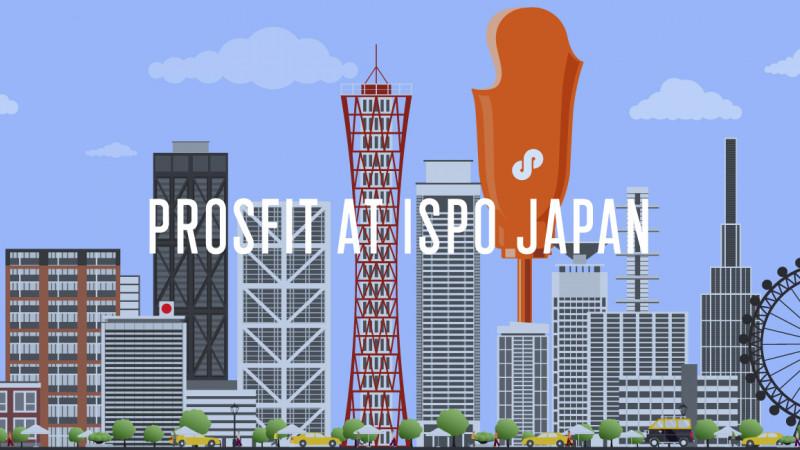ProsFit at ISPO Japan